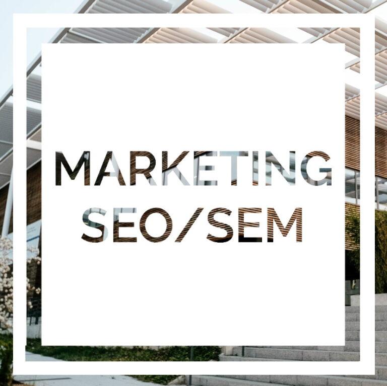 Marketing, SEO and SEM